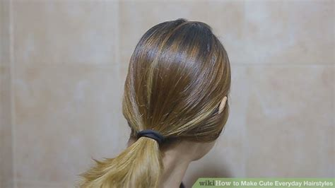everyday hairstyles wikihow 4 ways to make cute everyday hairstyles wikihow