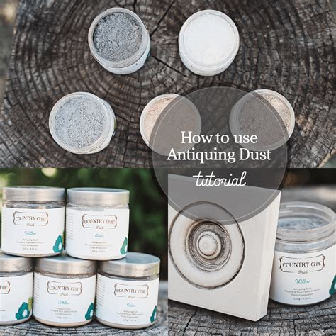 how to use antiquing dust country chic paint blog