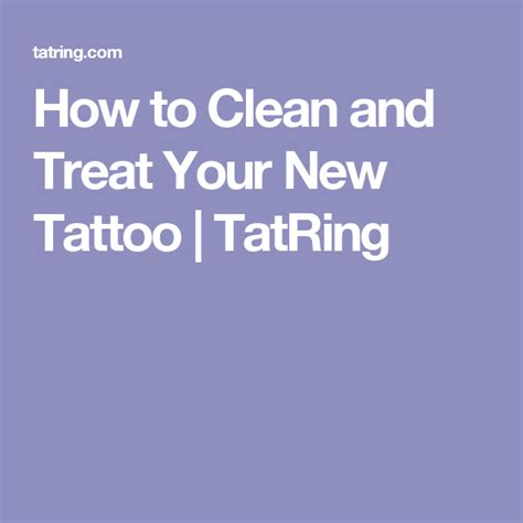 how to wash tattoo how to clean and treat your new tatring tattoos