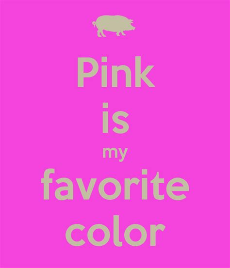 my favorite color pink is my favorite color poster izy keep calm o matic