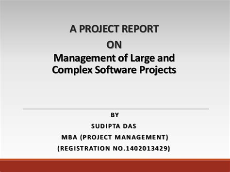 Project Management Software Report Mba 6931 by Ppt Management Of Large And Complex Software Projects