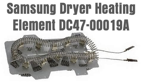samsung dryer heating element samsung dryer runs but will not heat clothes dryer is not getting removeandreplace