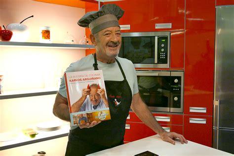 libro cautivado por la alegria karlos argui 241 ano presenta su libro quot la alegr 237 a de cocinar quot hogarmania