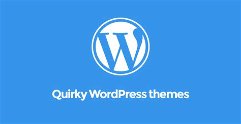 wordpress themes quirky quirky wordpress themes for having quirky styled websites