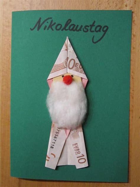 Geldgeschenke Weihnachten Verpacken by Ein Geldgeschenk In Nikolaus Form So Geht S Basteln Im