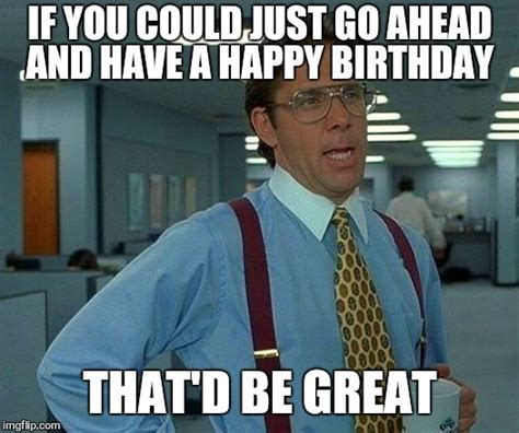Office Space Birthday Cake Birthday For Co Worker Meme Pictures To Pin On