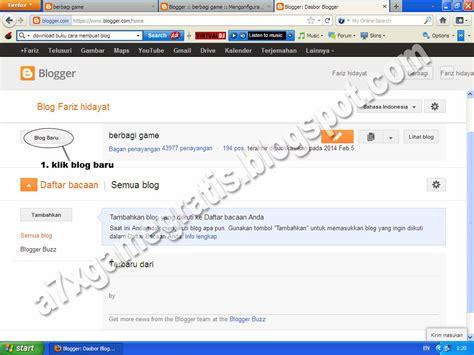 membuat blog dengan gratis berbagi game cara membuat blog di blogger dengan gratis