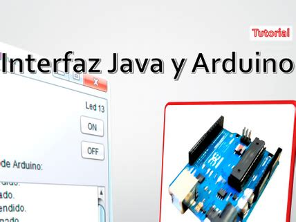 tutorial arduino java tutorial interfaz java y arduino e books y tutoriales