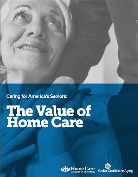 caring for america s seniors the value of home care
