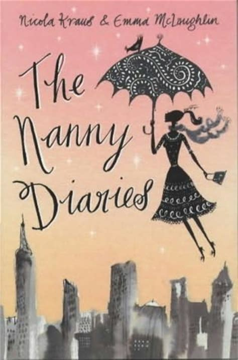 the nanny a novel books the nanny diaries nanny diaries book 1 by nicola kraus