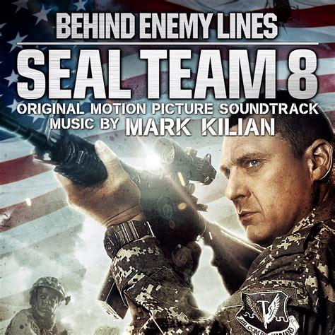 Watch Seal Team Eight Behind Enemy Lines 2014 Seal Team 8 Behind Enemy Lines Soundtrack Details Film Music Reporter