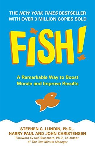 fish a remarkable way 0786870850 harry paul john christensen fish a remarkable way to boost morale improve results reviews