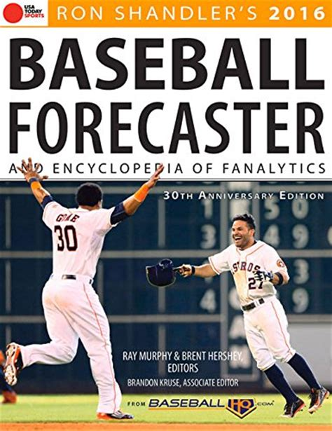 2016 baseball forecaster encyclopedia of fanalytics