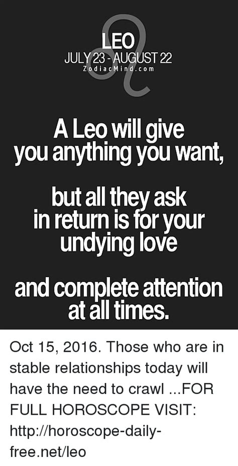 Attention All Leo Wants You leo july 23 august 22 z o dia c min d c 0 m a leo will