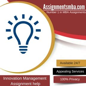 Mba Innovation And Technology Management by Innovation Management Mba Assignment Help Business