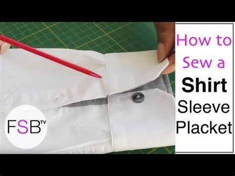 learning to sew a shirt placket cut it out stitch it up sewing a shirt sleeve placket youtube