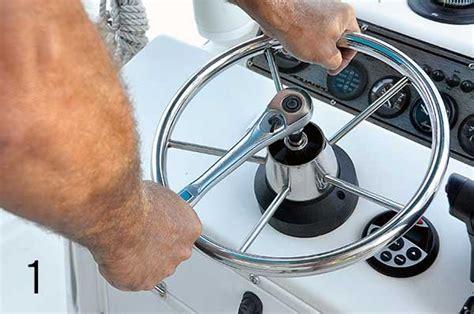 boat steering wheel nut upgrade to hydraulic steering boatus magazine