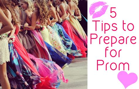 8 Tips On Preparing For Prom by 5 Tips To Prepare For Prom Chelsea Crockett
