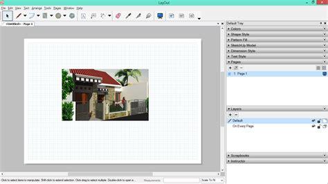 fasilitas layout digunakan untuk memasukkan gambar di layout sketchup belajar sketchup