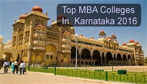 Best Mba Colleges In Bangalore 2016 by Top Mba Colleges In Karnataka 2016