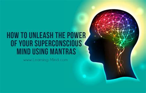 unleash your superbrain success how to unleash the power of your superconscious mind using mantras learning mind