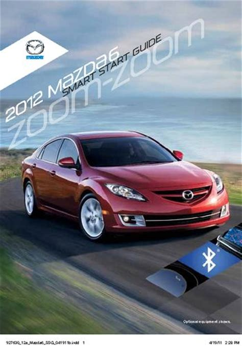download car manuals pdf free 2012 mazda mazdaspeed 3 instrument cluster 2012 mazda 6 smart start guide pdf manual 16 pages