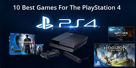 best for playstation 4 best ps4 top 10 must play for playstation 4
