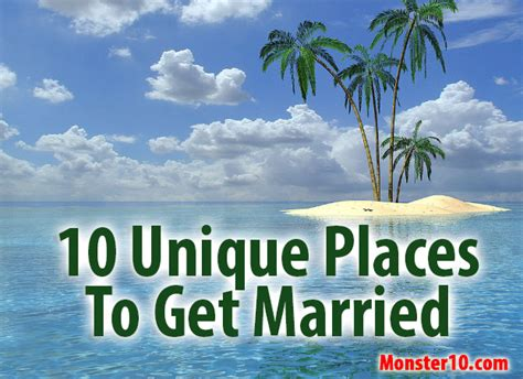 10 Places To Get Married by 10 Unique Places To Get Married