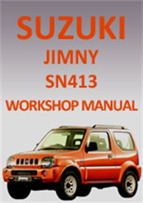 Suzuki Workshop Manual Pdf Suzuki Jimny Sn413 1998 2010 Workshop Repair Manual