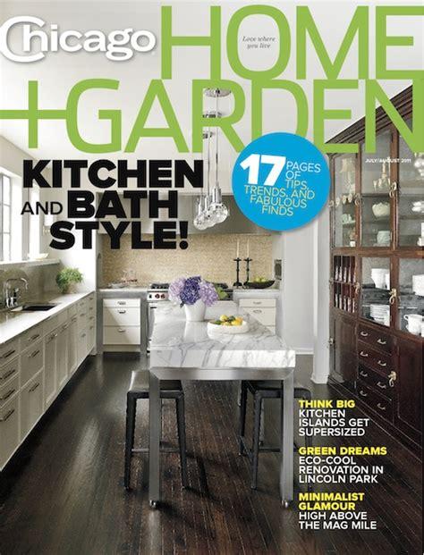 kitchen magazines chicago home garden magazine s kitchen and bath issue
