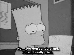 sad bart and tired image lo que me mueve pinterest frases me black and white you school society cry tears sadness i