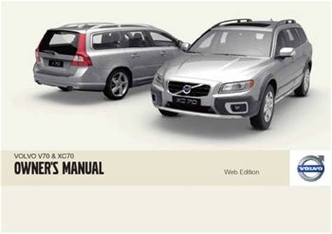 auto repair manual free download 2010 volvo xc70 lane departure warning download 2010 volvo v70 xc70 owner s manual pdf 290 pages
