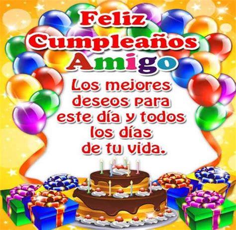 imagenes muy hermosas de cumpleaños bonitas imagenes de cumplea 241 os para un gran amigo
