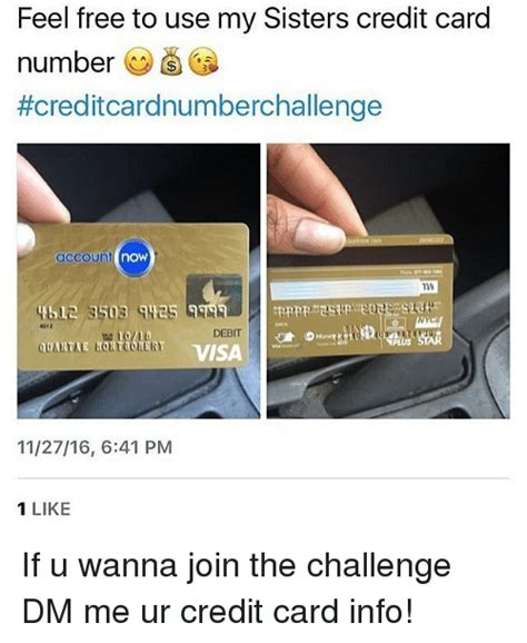 Visa Gift Card Number Free - feel free to use my sisters credit card number creditcardnumberchallenge account now