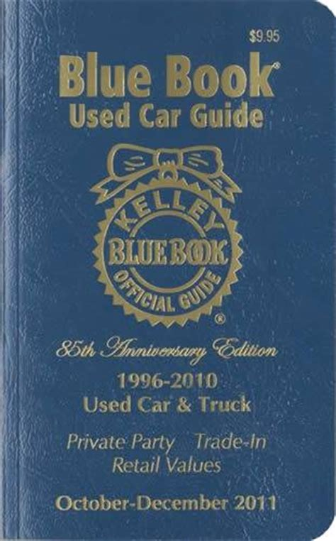 kelley blue book used car guide kelley blue book 9781883392635 december 2011 kelley blue book used car truck price guide kelly