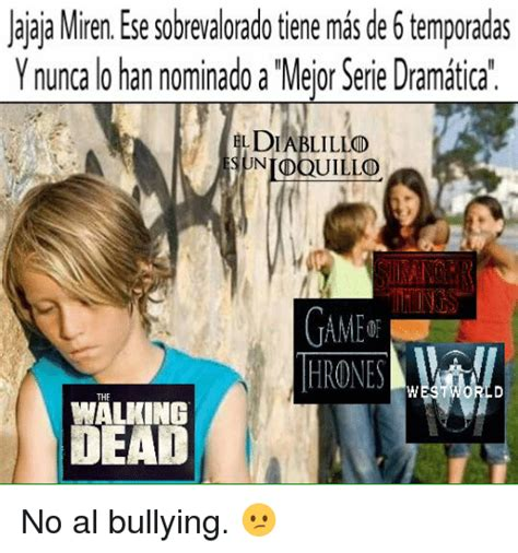 No Al Bullying Memes - 25 best memes about dramatica dramatica memes