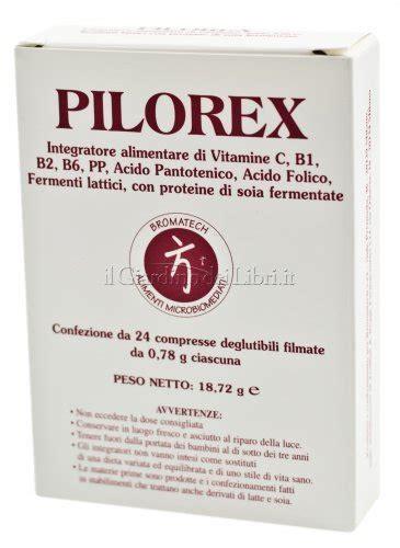 miglior integratore alimentare pilorex integratore alimentare bromatech