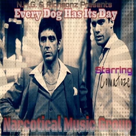 every has its day comatoze n m g every has its day mixtape