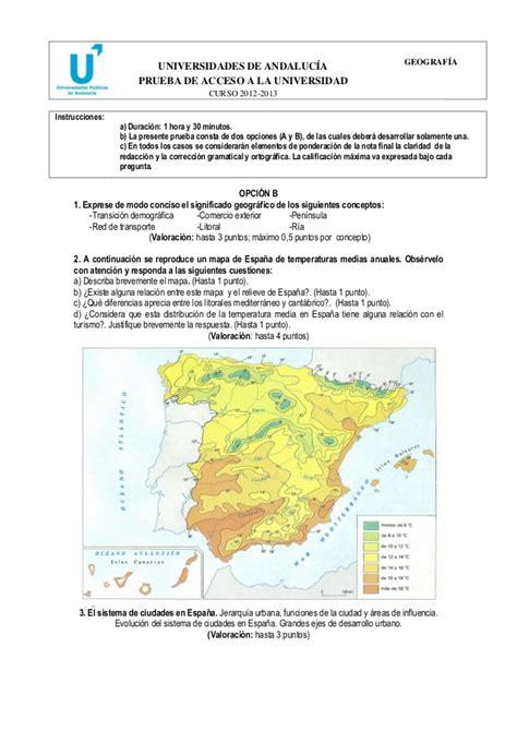 preguntas geografia selectividad ex 225 menes pau geograf 237 a 2012 13 andaluc 237 a