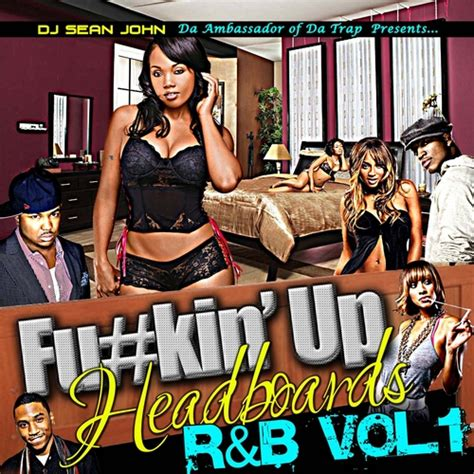 plies headboard download various artists fuckin up headboards r b vol 1 hosted