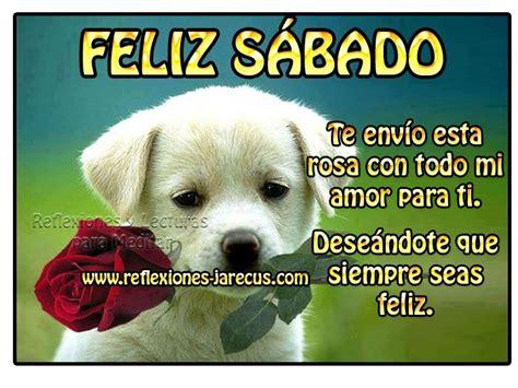 imagenes de feliz sabado para ti feliz s 225 bado te envi 243 esta rosa con todo mi amor para ti