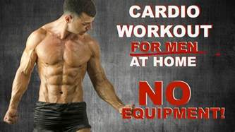 what is home cardio workout for men at home no equipment youtube