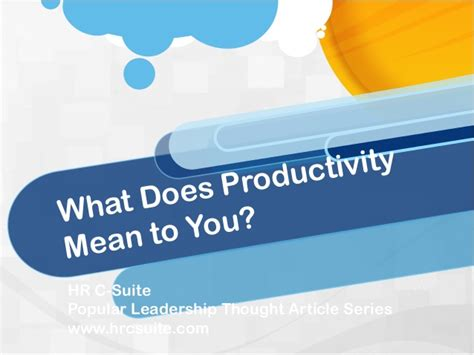 Mba Ms Meaning by What Does Productivity To You