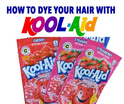 kool aid hair colors how to dye your hair with kool aid learn all the tips