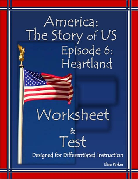 America The Story Of Us Heartland Worksheet by America The Story Of Us Episode 6 Quiz And Worksheet