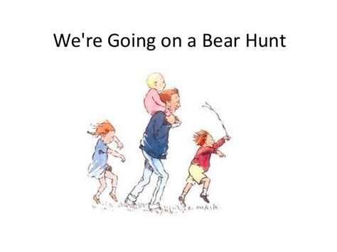 were going on a 1782950222 going on a bear hunt