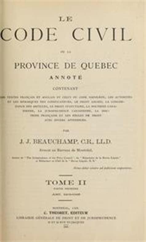 libro code civil annot code civil de la province de qu 233 bec annot 233 1904 edition open library