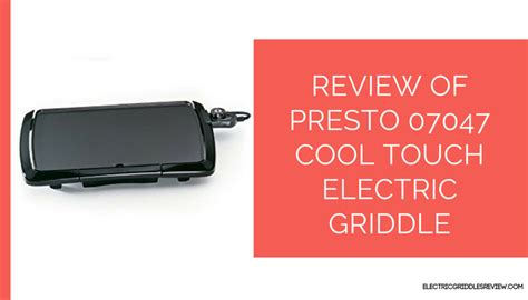 presto 07047 cool touch electric griddle home garden presto 07047 cool touch electric griddle review