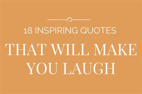 laugh quotes quotes to make u laugh quotesgram