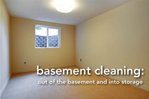 clean out basement basement cleaning out of the basement and into storage